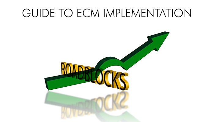ECM Roadblocks